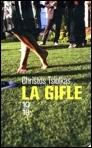 Le  livre du jour - La gifle, de Christos Tsiolkas dans Le livre du jour p1-image_1-13271