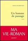 Le livre du jour - Un homme de passage, Serge Doubrovsky  dans Le livre du jour p1-image_1-13353