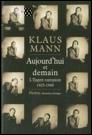 Klaus Mann,  Aujourd'hui et demain - L'esprit européen. 1925-1949 dans Lu pour vous p1-image_1-13364